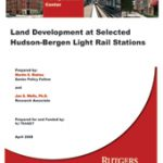 Land Development at Selected Hudson-Bergen Light Rail Stations